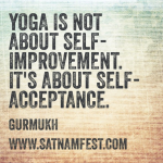 Yoga Is About Self-Acceptance, Not Self-Improvement